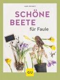 Schöne Beete für Faule (eBook, ePUB)