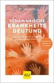 Schamanische Krankheitsdeutung (eBook, ePUB)