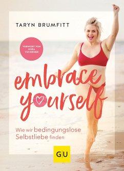 Embrace Yourself (eBook, ePUB) - Brumfitt, Taryn