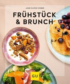 Frühstück & Brunch (eBook, ePUB) - Weber, Anne-Katrin