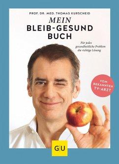 Mein-bleib-gesund-Buch (eBook, ePUB) - Kurscheid, Thomas
