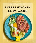 Expresskochen Low Carb (eBook, ePUB)