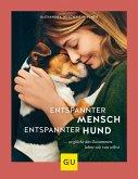 Entspannter Mensch - entspannter Hund... (eBook, ePUB)