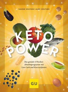Keto-Power (eBook, ePUB) - Weuthen, Simone; Weuthen, Marc