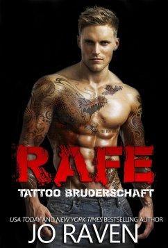 Rafe (Tattoo Bruderschaft, #5) (eBook, ePUB) - Raven, Jo