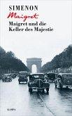 Maigret und die Keller des Majestic / Kommissar Maigret Bd.20 (eBook, ePUB)