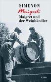 Maigret und der Weinhändler / Kommissar Maigret Bd.71 (eBook, ePUB)
