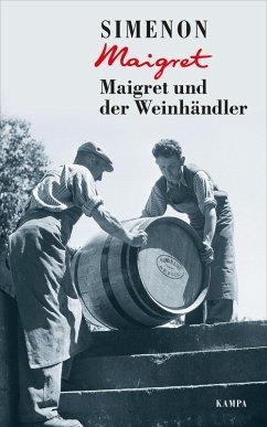 Maigret und der Weinhändler / Kommissar Maigret Bd.71 (eBook, ePUB) - Simenon, Georges