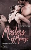 Masters of Ménage: Drei sind (k)einer zu viel (eBook, ePUB)