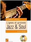 Lignes et grooves jazz & soul à la basse, Bass Guitar, m. MP3-CD