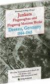 Junkers Flugzeugbau und Flugzeugmotorenwerke Dessau 1944-1945