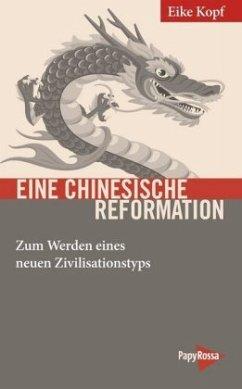 Eine chinesische Reformation - Kopf, Eike