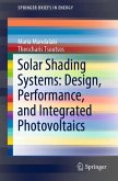 Solar Shading Systems: Design, Performance, and Integrated Photovoltaics