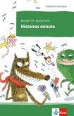 Histoires minute. Lektüre