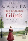 Das bedrohte Glück / Die Hansen-Saga Bd.3