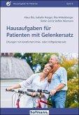 Hausaufgaben für Patienten mit Gelenkersatz
