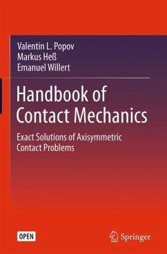 Handbook of Contact Mechanics - Popov, Valentin L.; Heß, Markus; Willert, Emanuel