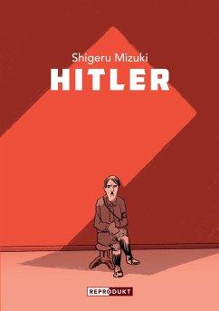 Hitler - Mizuki, Shigeru