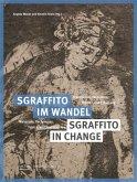 Sgraffito im Wandel / Sgraffito in Change