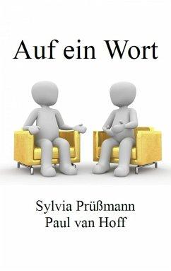Auf ein Wort (eBook, ePUB) - Prüßmann, Sylvia