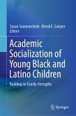 Academic Socialization of Young Black and Latino Children (eBook, PDF)