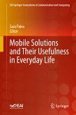 Mobile Solutions and Their Usefulness in Everyday Life (eBook, PDF)