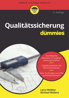 Qualitätssicherung für Dummies (eBook, ePUB) - Webber, Larry; Wallace, Michael