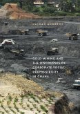 Gold Mining and the Discourses of Corporate Social Responsibility in Ghana (eBook, PDF)