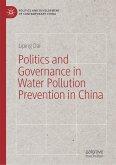 Politics and Governance in Water Pollution Prevention in China (eBook, PDF)