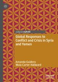 Global Responses to Conflict and Crisis in Syria and Yemen (eBook, PDF)