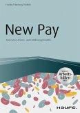 New Pay - Alternative Arbeits- und Entlohnungsmodelle - inkl. Arbeitshilfen online (eBook, PDF)