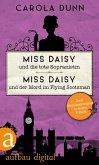 Miss Daisy und die tote Sopranistin & Miss Daisy und der Mord im Flying Scotsman (eBook, ePUB)