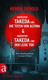 Inspektor Takeda und die Toten von Altona & Inspektor Takeda und der leise Tod / Inspektor Takeda Bd.1+2 (eBook, ePUB)
