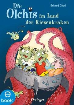 Die Olchis im Land der Riesenkraken (eBook, ePUB) - Dietl, Erhard