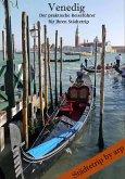 Venedig - Der praktische Reiseführer für Ihren Städtetrip (eBook, ePUB)