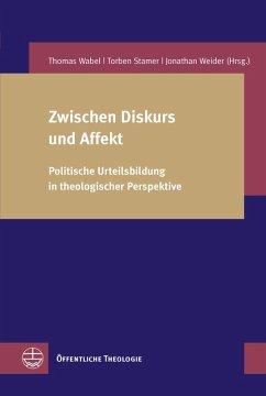 Zwischen Diskurs und Affekt (eBook, PDF)