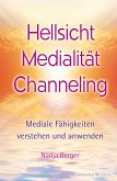 Hellsicht, Medialität, Channeling (eBook, ePUB)