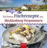 Die besten Fischrezepte aus Mecklenburg-Vorpommern (eBook, ePUB)
