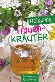 Heilsame Frauenkräuter (eBook, ePUB)