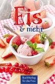Eis & mehr (eBook, ePUB)
