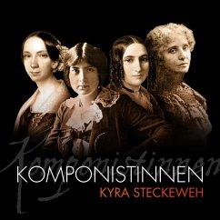 Komponistinnen - Steckeweh,Kyra