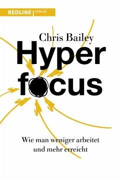 Hyperfocus (eBook, ePUB) - Bailey, Chris