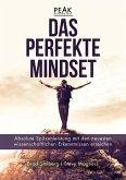 Das perfekte Mindset - Peak Performance (eBook, PDF)