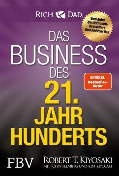 Das Business des 21. Jahrhunderts (eBook, ePUB) - Kiyosaki, Robert T.