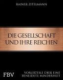 Die Gesellschaft und ihre Reichen (eBook, PDF)