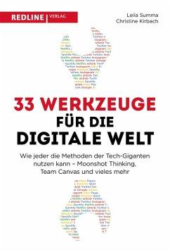 33 Werkzeuge für die digitale Welt (eBook, PDF) - Summa, Leila; Kirbach, Christine
