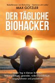 Der tägliche Biohacker (eBook, ePUB)