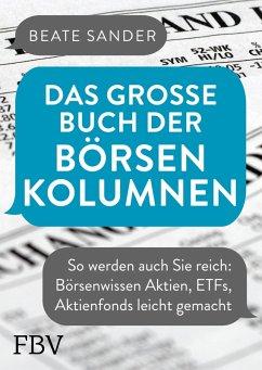 Das große Buch der Börsenkolumnen (eBook, PDF) - Sander, Beate