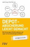 Depot-Absicherung leicht gemacht simplified (eBook, ePUB)