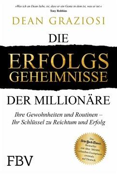 Die Erfolgsgeheimnisse der Millionäre (eBook, PDF) - Graziosi, Dean